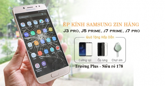 Ép kính Zin J3 pro, J5 prime, j7 prime, j7 pro,j7 plus rẻ nhất Bình Sơn.