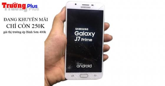 Thay mặt kính Samsung Galaxy J7 Prime zin giá rẻ nhất Bình Sơn lấy liền trong vài giờ.