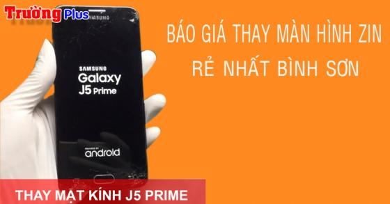 Thay mặt kính Samsung Galaxy J5 Prime zin giá rẻ nhất Bình Sơn lấy liền trong vài giờ.